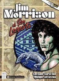 JIM MORRISON. EL REY LAGARTO