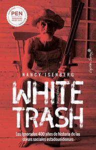 WHITE TRASH. ESCORIA BLANCA