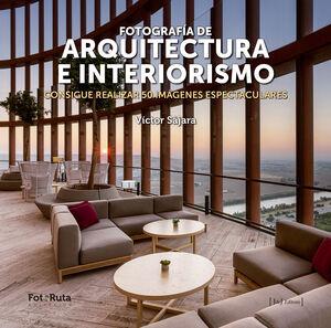 FOTOGRAFIA DE ARQUITECTURA E INTERIORISM0