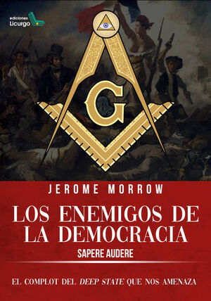 LOS ENEMIGOS DE LA DEMOCRACIA