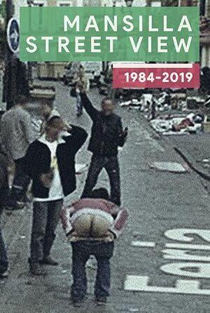MANSILLA STREET VIEW 1984-2019