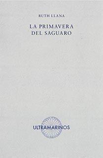 LA PRIMAVERA DEL SAGUARO
