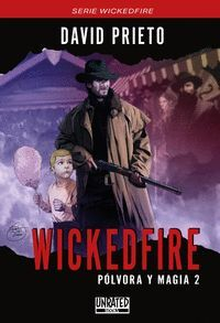 WICKEDFIRE. POLVORA Y MAGIA 2
