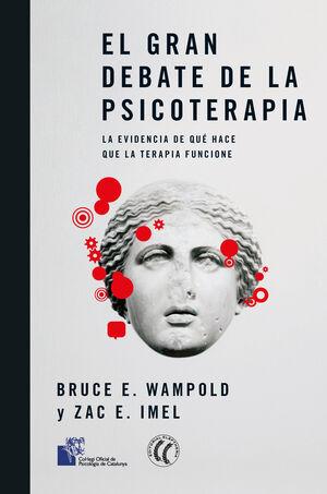EL GRAN DEBATE DE LA PSICOTERAPIA