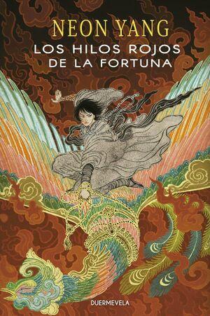 LOS HILOS ROJOS DE LA FORTUNA
