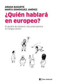 QUIEN HABLARA EN EUROPEO?