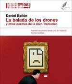 LA BALADA DE LOS DRONES Y OTROS POEMAS DE LA GRAN TRANSICIÓN