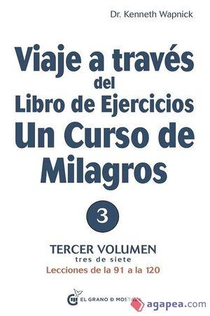 VIAJE A TRAVES DEL LIBRO DE EJERCICIOS CURSO MILAGROS