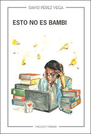 ESTO NO ES BAMBI