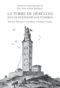 TORRE DE HERCULES EN LOS TEXTOS DE LOS VIAJEROS. TRILINGUE