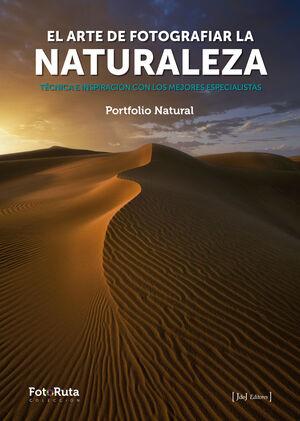 EL ARTE DE FOTOGRAFIAR LA NATURALEZA