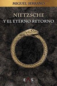 NIETZSCHE Y EL ETERNO RETORNO