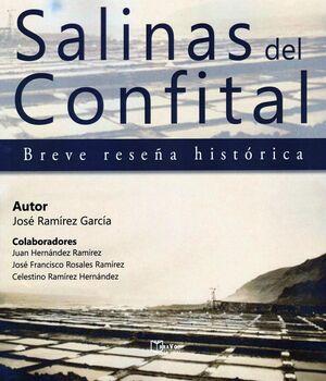 SALINAS DEL CONFITAL. BREVE RESEÑA HISTÓRICA