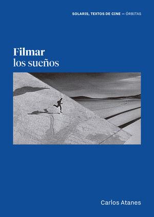 FILMAR LOS SUEÑOS