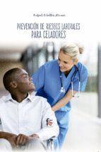 PREVENCION DE RIESGOS LABORALES PARA CELADORES