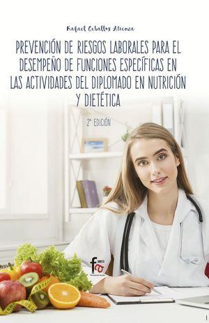 PREVENCIÓN DE RIESGOS LABORALES PARA EL DESEMPEÑO DE FUNCIONES ESPECÍFICAS EN LAS ACTIVIDADES DEL DIPLOMADO EN NUTRICIÓN Y DIETÉTICA