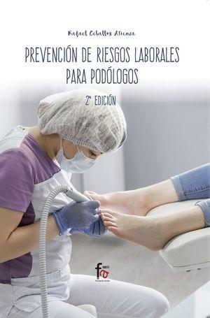 PREVENCIÓN DE RIESGOS LABORALES PARA PODÓLOGOS