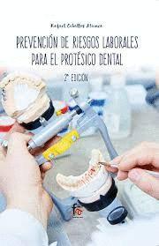 PREVENCION DE RIESGOS LABORALES PARA EL PROTESICO DENTAL -2