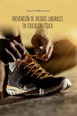 PREVENCIÓN DE RIESGOS LABORALES EN EDUCACIÓN FÍSICA