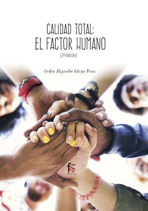 CALIDAD TOTAL: EL FACTOR HUMANO