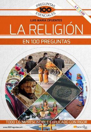 LA RELIGIÓN EN 100 PREGUNTAS