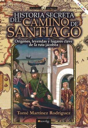HISTORIA SECRETA DEL CAMINO DE SANTIAGO
