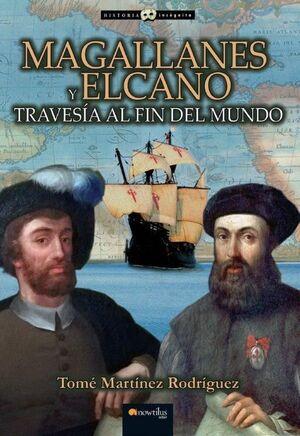 MAGALLANES Y ELCANO TRAVESÍA AL FIN MUNDO