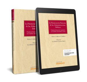 LA FINANCIACIÓN BANCARIA DE LAS ADMINISTRACIONES PÚBLICAS (PAPEL + E-BOOK)