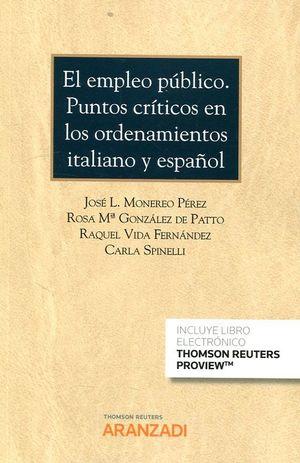 EL EMPLEO PUBLICO. PUNTOS CRITICOS EN LOS ORDENAMIENTOS ITALIANO Y ESPAÑOL