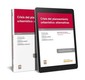CRISIS DEL PLANEAMIENTO URBANÍSTICO: ALTERNATIVAS (PAPEL + E-BOOK)