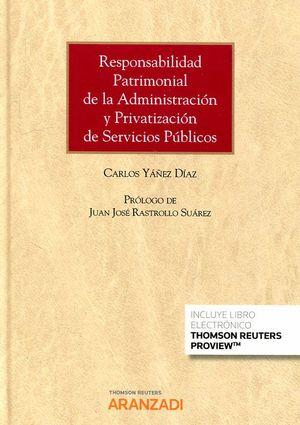 RESPONSABILIDAD PATRIMONIAL DE LA ADMINISTRACION Y PRIVATIZACION DE SERVICIOS PÚBLICOS