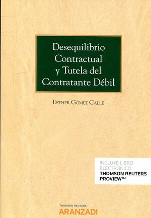 DESEQUILIBRIO CONTRACTUAL Y TUTELA DEL CONTRATANTE D��BIL