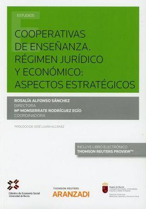 COOPERATIVAS DE ENSE�ANZA. RɐGIMEN JUR�DICO Y ECON�MICO: ASPECTOS ESTRAT��GICOS