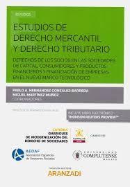 ESTUDIOS DE DERECHO MERCANTIL Y DERECHO TRIBUTARIO