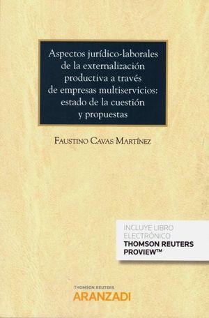 ASPECTOS JURIDICOS LABORALES DE LA EXTERNALIZACION PRODUCTIVA A TRAVES DE EMPRESAS MULTISERVICIOS
