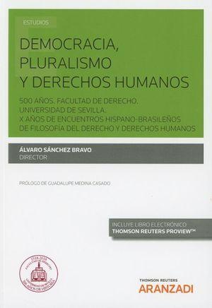 DEMOCRACIA, PLURALISMO Y DERECHOS HUMANOS