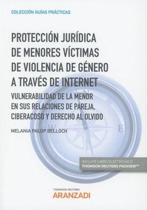 PROTECCION JURIDICA DE MENORES VICTIMAS DE VIOLENCIA DE GENERO A TRAVÉS DE INTERNET