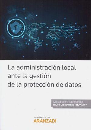 LA ADMINISTRACION LOCAL ANTE LA GESTION DE LA PROTECCION DE DATOS
