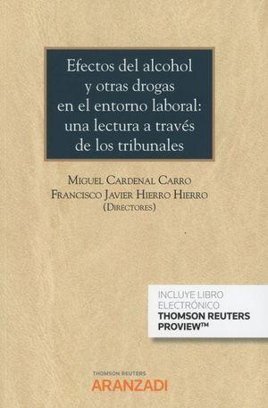 EFECTOS DEL ALCOHOL Y OTRAS DROGAS EN EL ENTORNO LABORAL: UNA LECTURA A TRAVÉS DE LOS TRIBUNALES