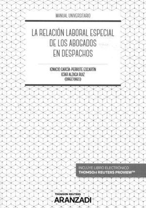 RELACIÓN LABORAL ESPECIAL DE LOS ABOGADOS EN LOS DESPACHOS