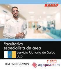 FACULTATIVO ESPECIALISTA DE AREA. TEST PARTE COMÚN