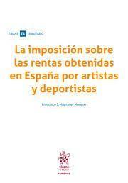 LA IMPOSICION SOBRE LAS RENTAS OBTENIDAS EN ESPAÑA POR ARTISTAS Y DEPORTISTAS