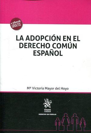 LA ADOPCION EN EL DERECHO COMUN ESPAÑOL