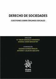 DERECHO DE SOCIEDADES. CUESTIONES SOBRE ORGANOS SOCIALES