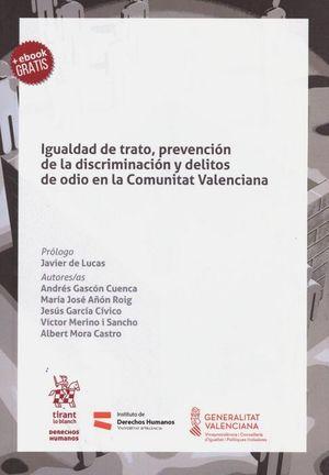 IGUALDAD DE TRATO, PREVENCION DE LA DISCRIMINACION Y DELITOS DE ODIO EN LA COMUNITAT VALENCIANA