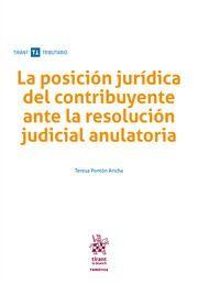 LA POSICION JURIDICA DEL CONTRIBUYENTE ANTE LA RESOLUCION JUDICIAL ANULATORIA