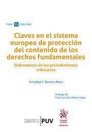 CLAVES EN EL SISTEMA EUROPEO DE PROTECCION DEL CONTENIDO DE LOS DERECHOS FUNDAMENTALES