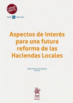 ASPECTOS DE INTERES PARA UNA FUTURA REFORMA DE LAS HACIENDAS LOCALES