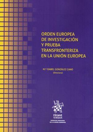 ORDEN EUROPEA DE INVESTIGACION Y PRUEBA TRASNFRONTERIZA EN LA UNIÓN EUROPEA