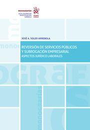 REVERSIÓN DE SERVICIOS PÚBLICOS Y SUBROGACIÓN EMPRESARIAL